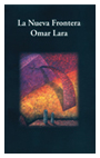 Imagen La nueva frontera – Omar Lara