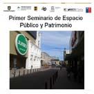 Imagen Primer Seminario de Espacio Público y Patrimonio