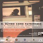 Imagen COLOQUIO: EL OLVIDO COMO PATRIMONIO