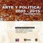 Imagen PRESENTACIÓN VIDEO: ARTE Y POLÍTICA: 2005-2015 (FRAGMENTOS)