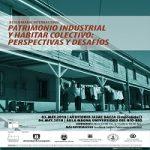 Imagen III SEMINARIO INTERNACIONAL. PATRIMONIO INDUSTRIAL Y HABITAR COLECTIVO: PERSPECTIVAS Y DESAFÍOS